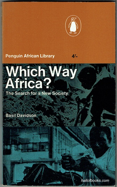 Image for Which Way Africa? The Search For A New Society