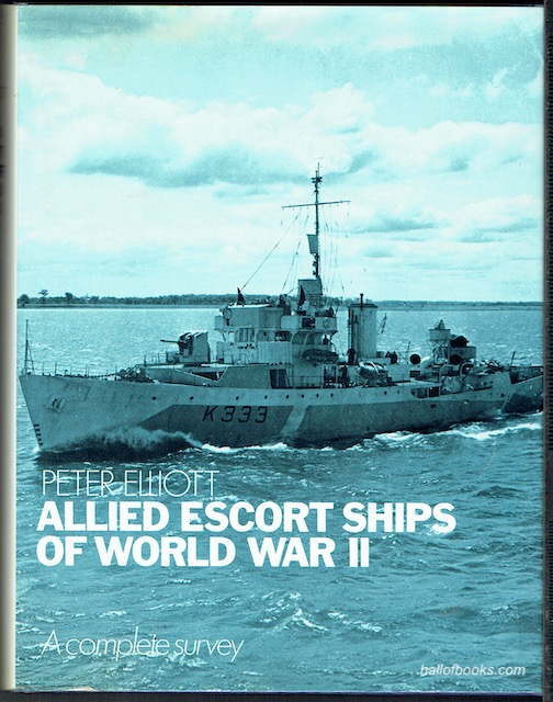 Image for Allied Escort Ships Of World War II: A Complete Surevy
