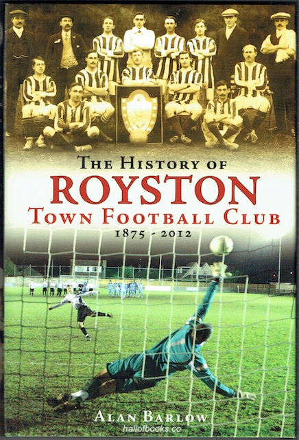 Image for The History Of Royston Town Football Club 1875-2012