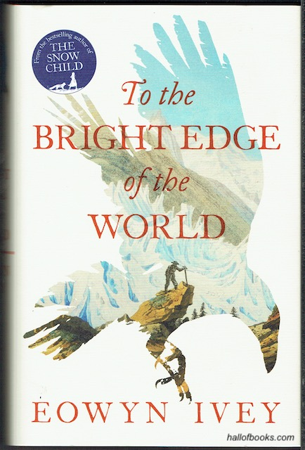 Image for To The Bright Edge Of The World (signed)