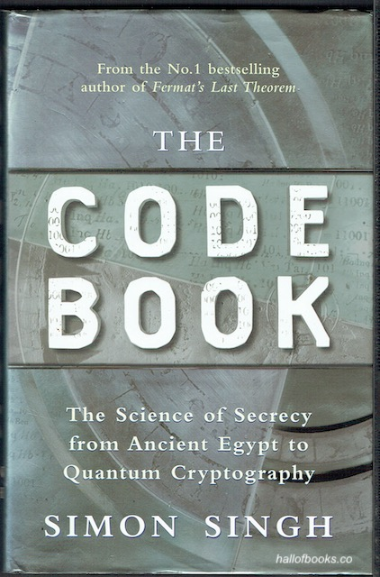 Image for The Code Book: The Science Of Secrecy From Ancient Egypt To Quantum Cryptography (signed)