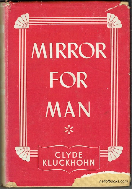 Image for Mirror For Man: The Relation Of Anthropology To Modern Life