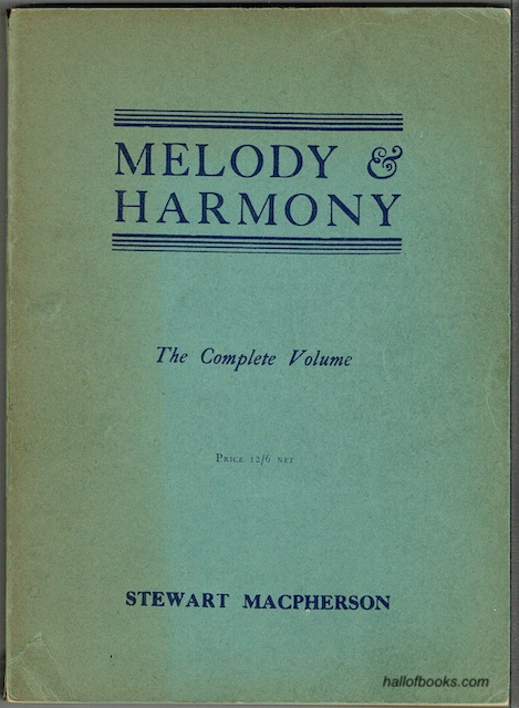 Image for Melody And Harmony: A Treatise For The Teacher And The Student. The Complete Edition.
