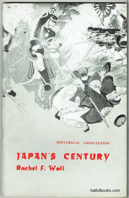 Image for Japan's Century: An Interpretation Of Japanese History Since The Eighteen-fifties