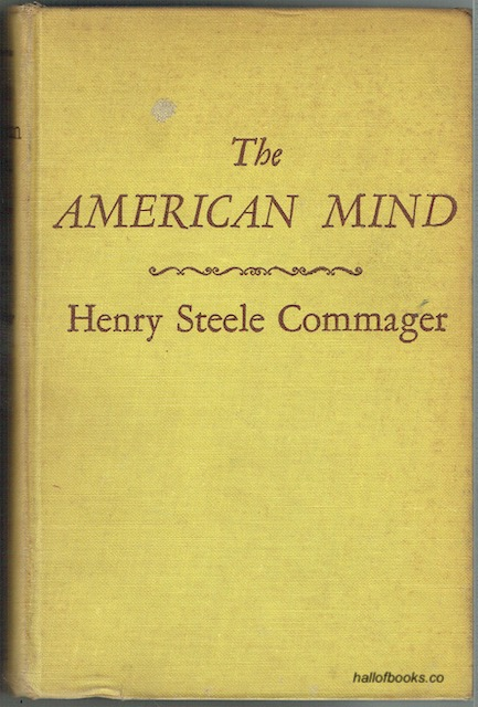 Image for The American Mind: An Interpretation Of American Thought And Character Since The 1880's