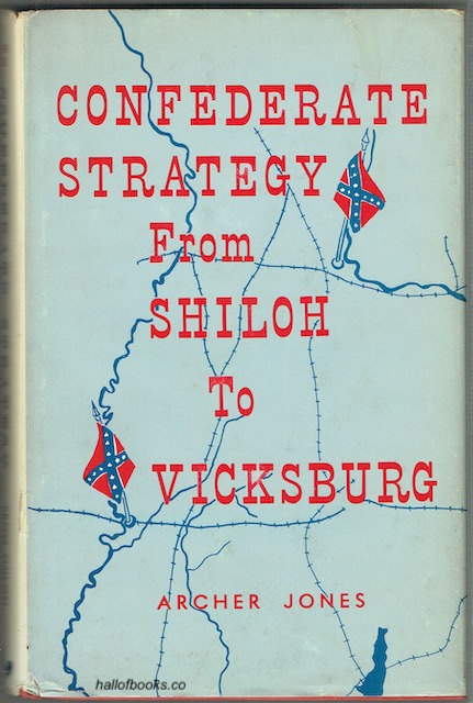 Image for Confederate Strategy: From Shiloh To Vicksburg