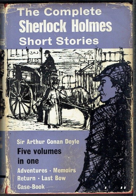 Image for Sherlock Holmes The Complete Short Stories: His Adventures, Memoirs, Return, His Last Bow & The Case Book