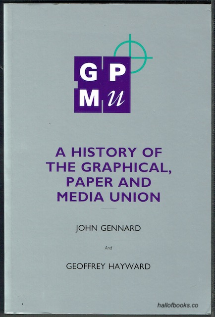 Image for A History Of The Graphical, Paper And Media Union