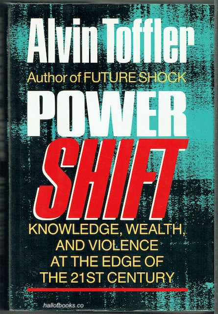 Image for Powershift: Knowledge, Wealth, And Violence At The Edge Of The 21st Century