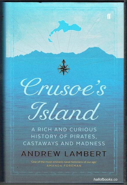 Image for Crusoe's Island: A Rich And Curious History Of Pirates, Castaways And Madness