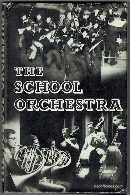 Image for The School Orchestra: A Comprehensive Manual For Conductors