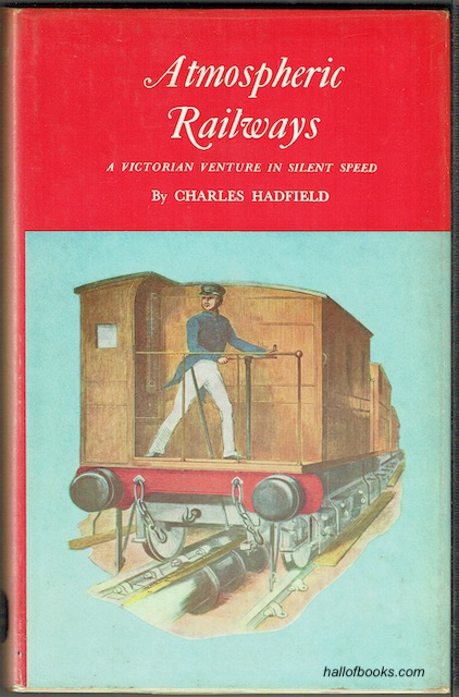 Image for Atmospheric Railways: A Victorian Venture In Silent Speed