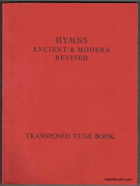 Image for Hymns Ancient & Modern, Revised: Transposed Tune Book